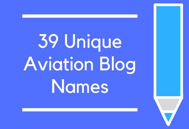 39 Unique Aviation Blog Names