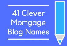 41 Clever Mortgage Blog Names