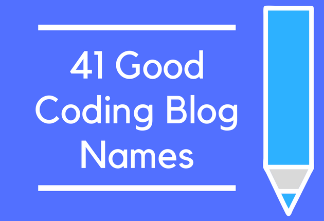 41 Good Coding Blog Names