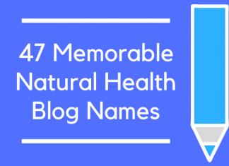 47 Memorable Natural Health Blog Names