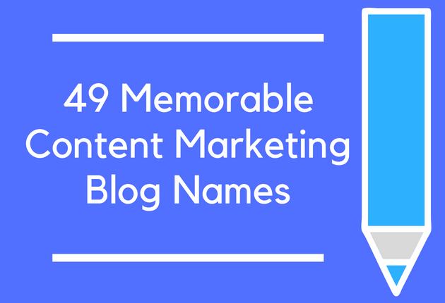 49 Memorable Content Marketing Blog Names