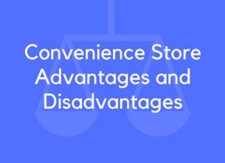 Convenience Store Advantages and Disadvantages
