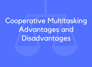 Cooperative Multitasking Advantages and Disadvantages