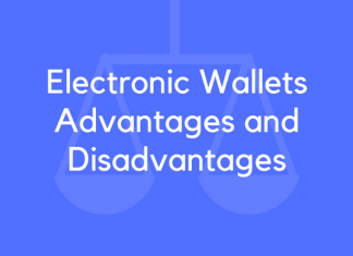 Electronic Wallets Advantages and Disadvantages