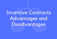 Incentive Contracts Advantages and Disadvantages