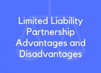 Limited Liability Partnership Advantages and Disadvantages