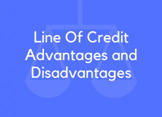 Line Of Credit Advantages and Disadvantages