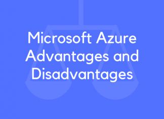 Microsoft Azure Advantages and Disadvantages