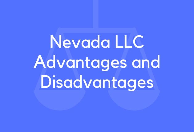 Nevada LLC Advantages and Disadvantages