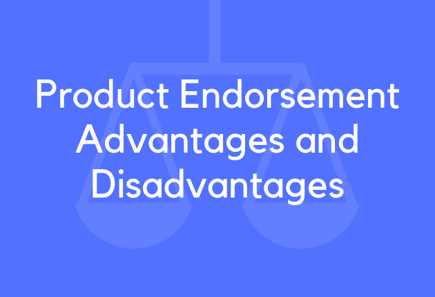 advantages and disadvantages of product endorsement