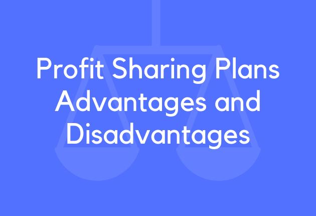 Profit Sharing Plans Advantages and Disadvantages