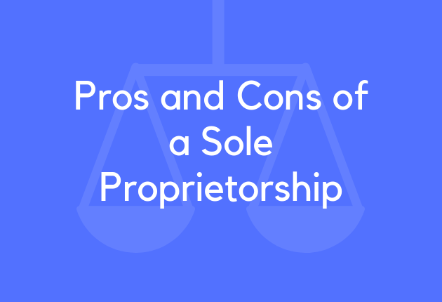 Pros and Cons of a Sole Proprietorship