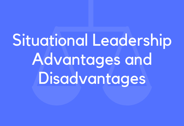 13 Situational Leadership Advantages And Disadvantages Brandongaille Com