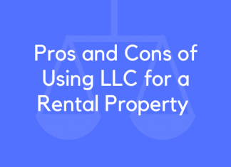 Pros and Cons of Using LLC for a Rental Property
