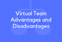Virtual Team Advantages and Disadvantages