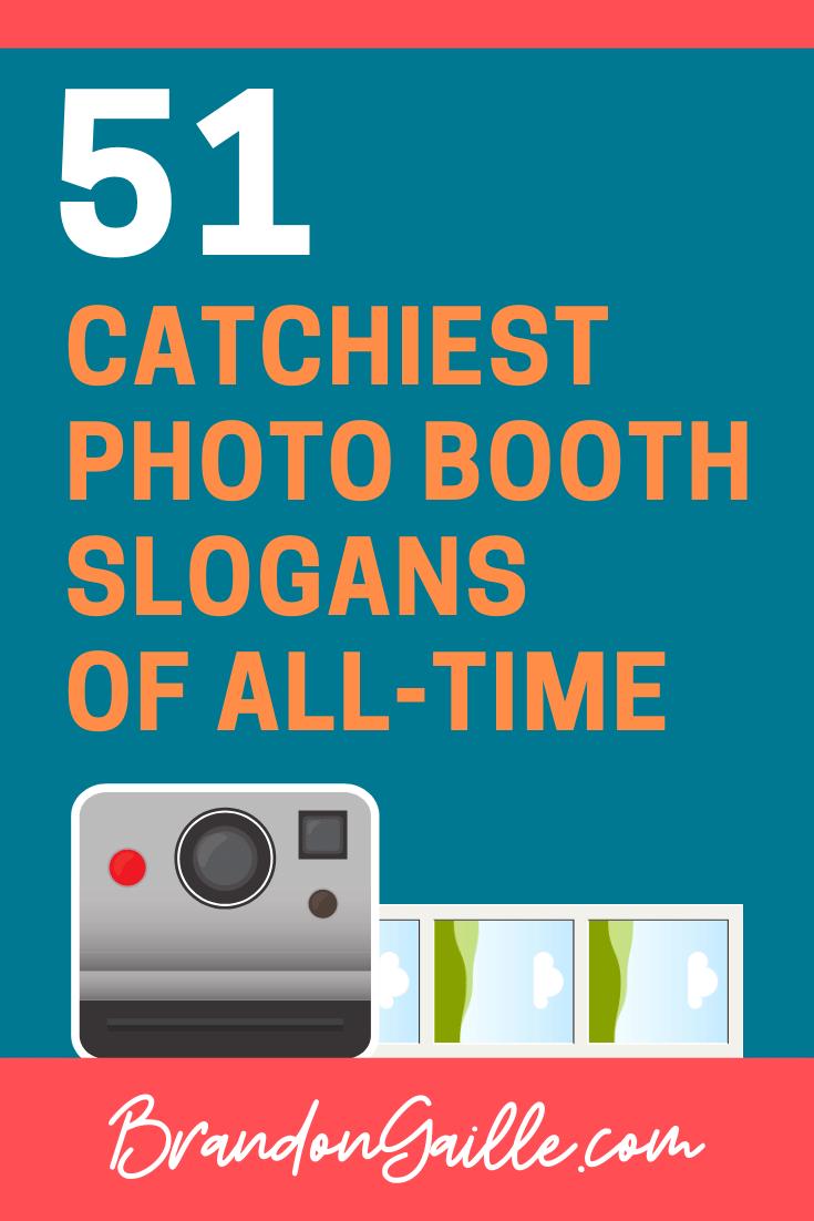 Photo Booth Slogans