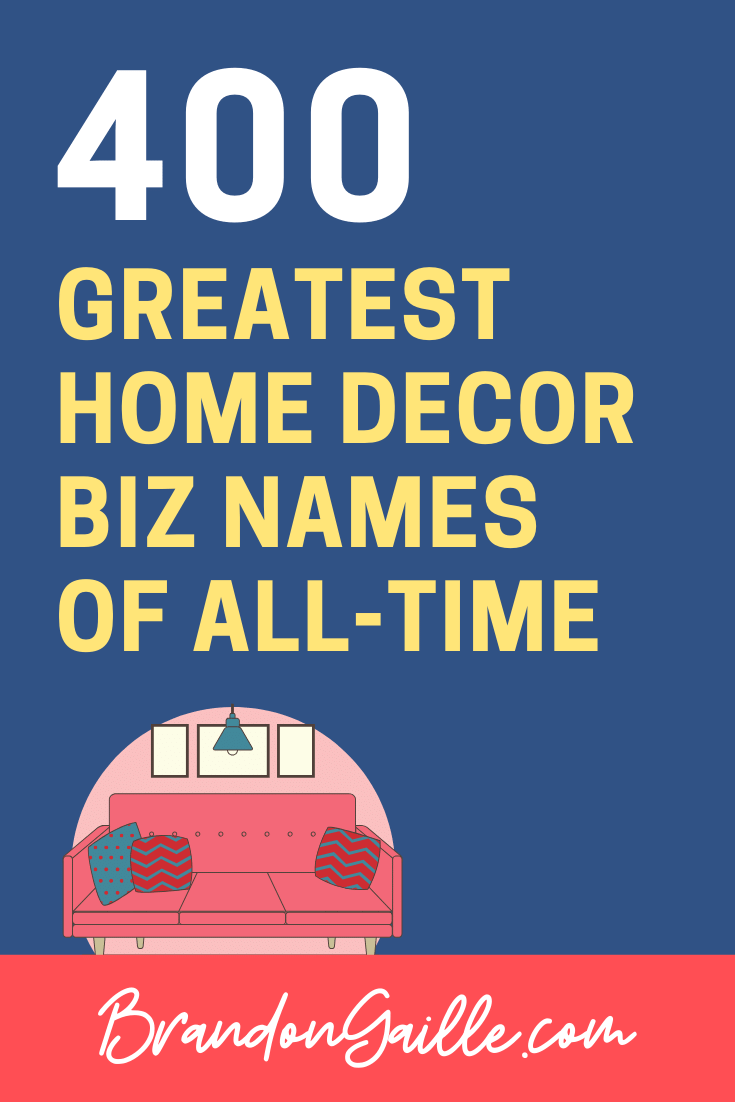 Home Decor Business Names
