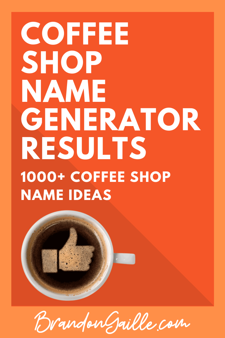 Coffee Shop Name Generator Results