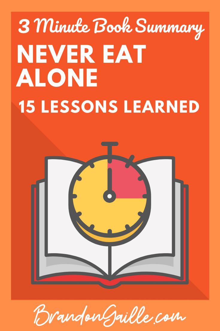 Never Eat Alone Summary