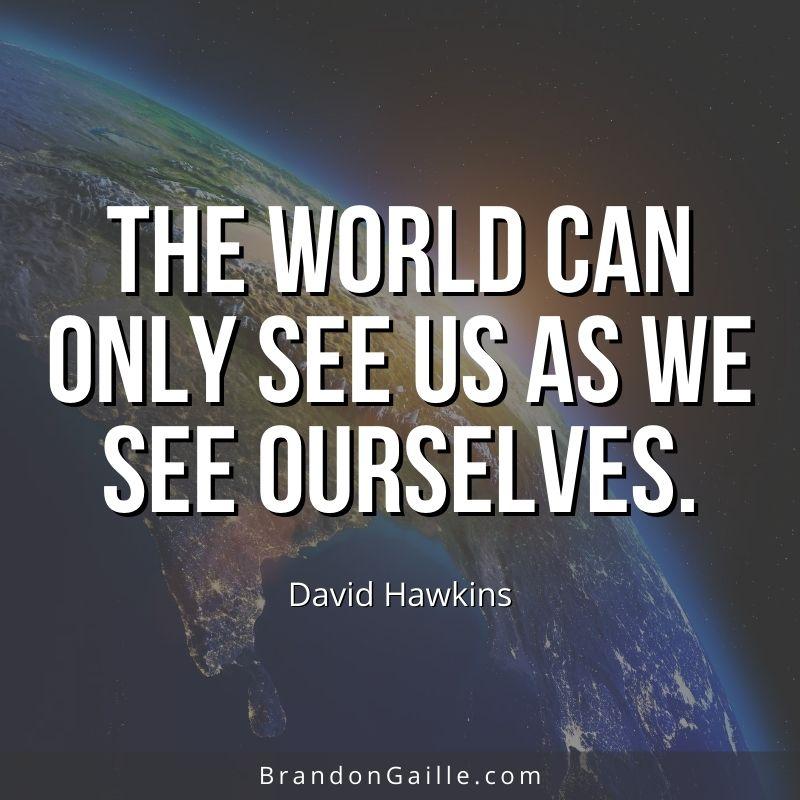 David Hawkins Quote