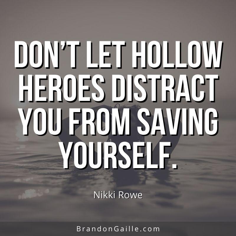 Nikki Rowe Quote